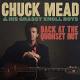 Перевод текста музыканта Chuck Mead & His Grassy Knoll Boys песни — You Better Treat Your Man Right с английского на русский